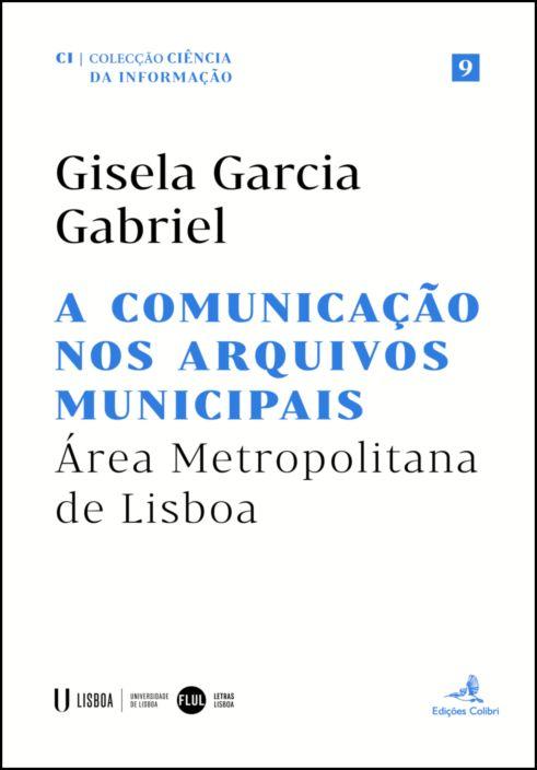 A Comunicação nos Arquivos Municipais - Área Metropolitana de Lisboa
