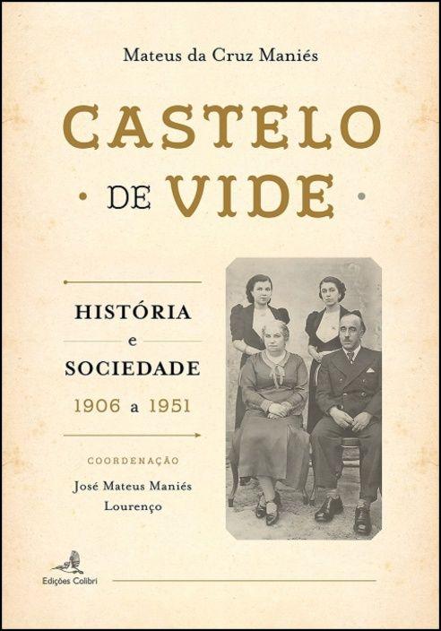 Castelo de Vide - História e Sociedade - 1906 a 1951