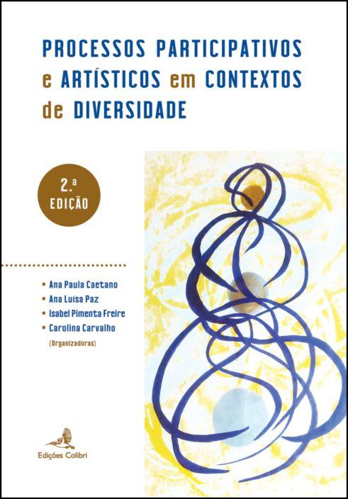 Processos Participativos e Artísticos em Contextos de Diversidade
