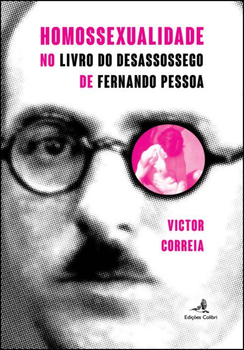 Homossexualidade no Livro do Desassossego de Fernando Pessoa