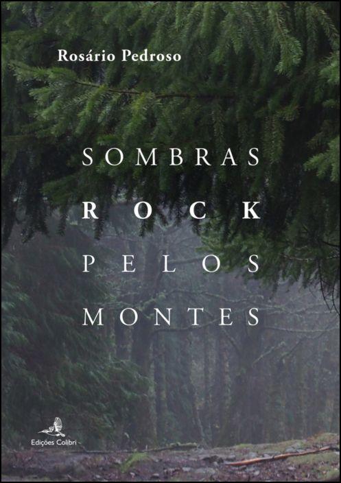 Sombras Rock pelos Montes