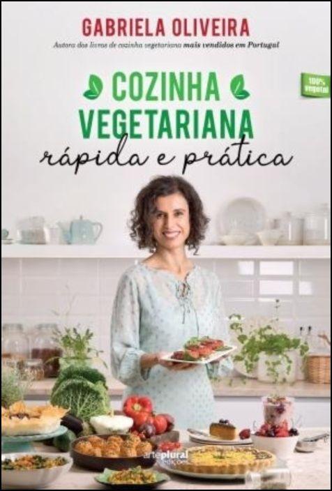 Cozinha Vegetariana Rápida e Prática