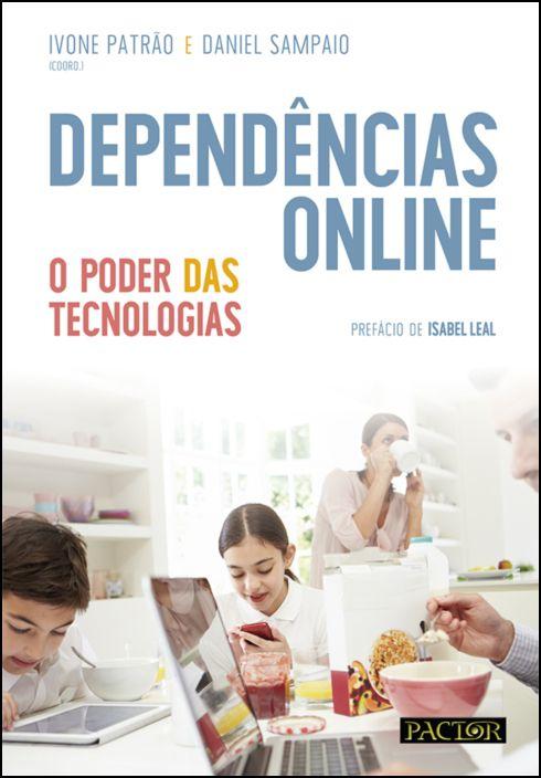 Dependências Online - O Poder das Tecnologias