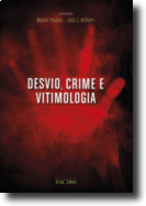 Desvio, Crime e Vitimologia