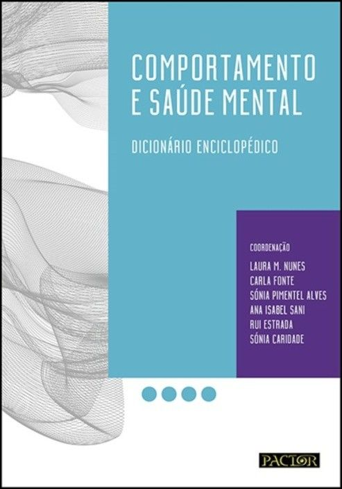Comportamento e Saúde Mental - Dicionário Enciclopédico