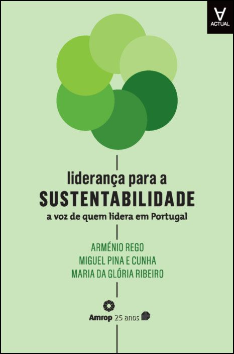 Liderança para a Sustentabilidade - A Voz de Quem Lidera em Portugal