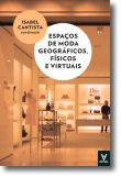 Espaços de moda geográficos, físicos e virtuais