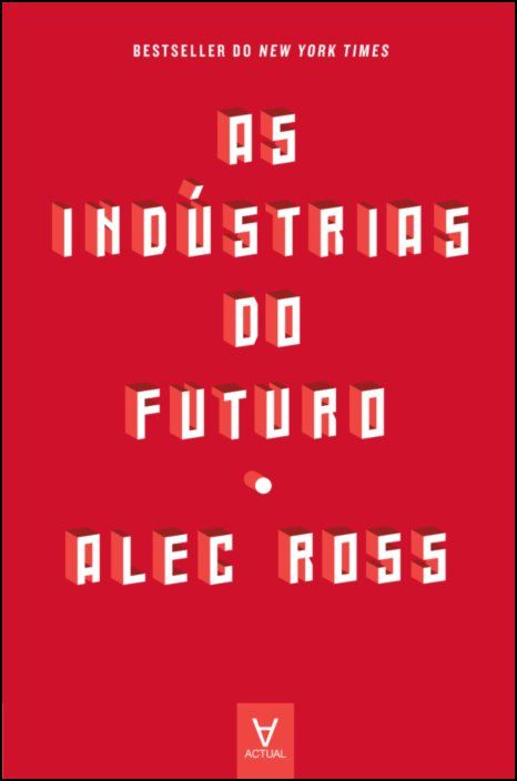 As Indústrias do Futuro