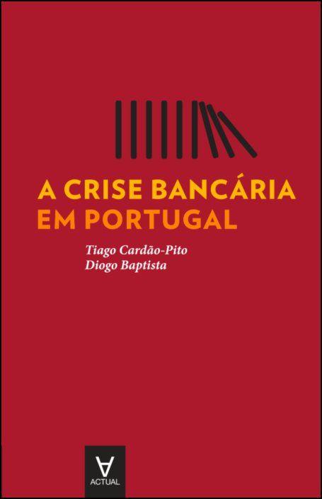 A crise bancária em Portugal