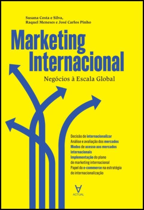 Marketing Internacional - Negócios à Escala Global