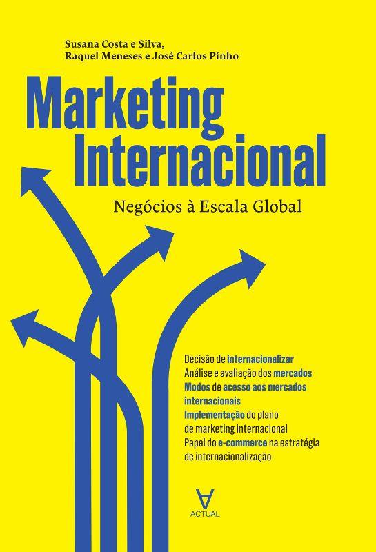 Marketing Internacional - Negócios à Escala Global