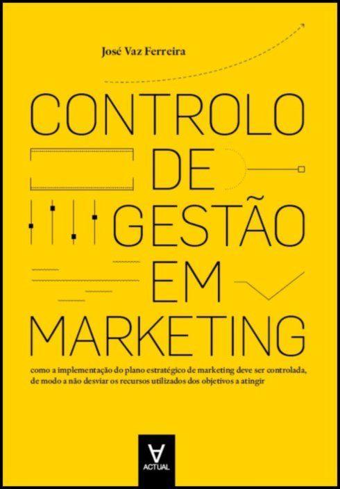 Controlo de Gestão em Marketing - análise, planeamento e controlo