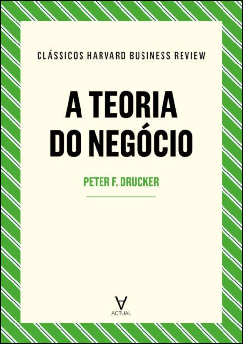 A Teoria do Negócio