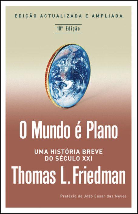 O Mundo é Plano - Uma História Breve do Século XXI