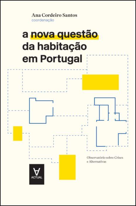 A nova questão da habitação em Portugal