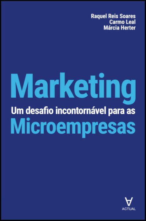 Marketing - Um Desafio Incontornável para as Microempresas