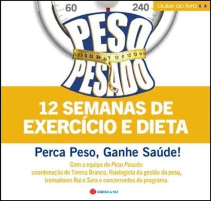Peso Pesado: 12 Semanas de Exercício e Dieta