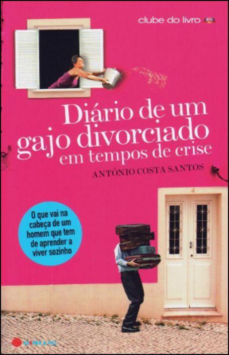 Diário de Um Gajo Divorciado Em Tempos de Crise