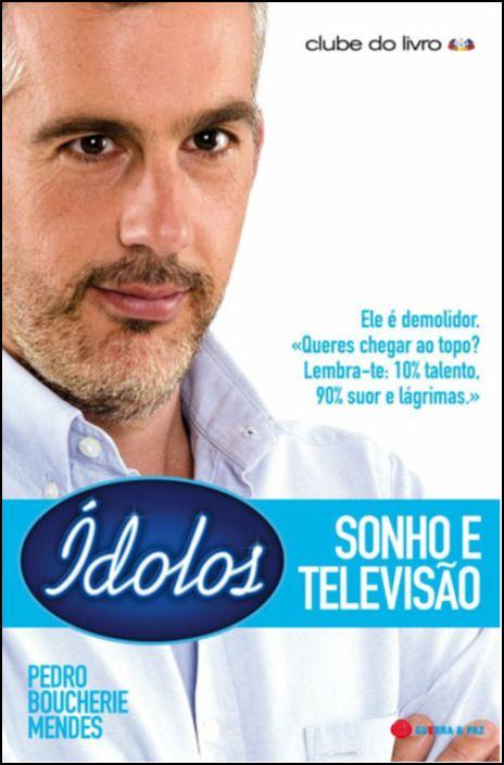 ídolos, sonho e televisão