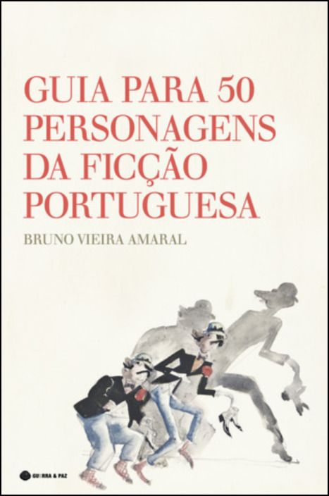 Guia para 50 Personagens da Ficção Portuguesa