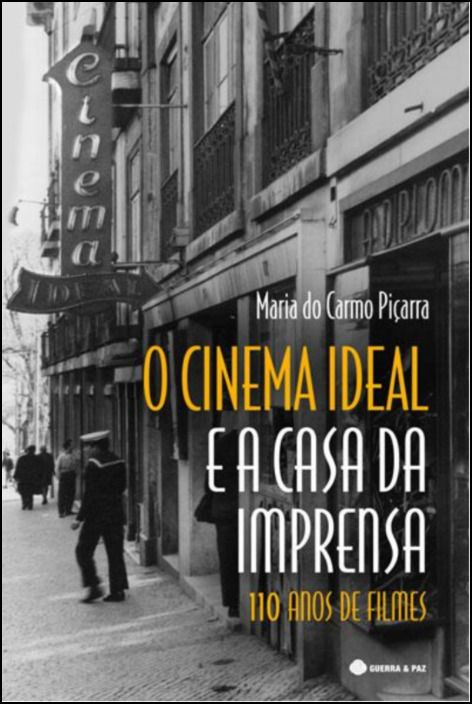 Cinema Ideal e a Casa da Imprensa