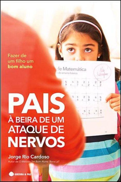 Pais à Beira de Um Ataque de Nervos
