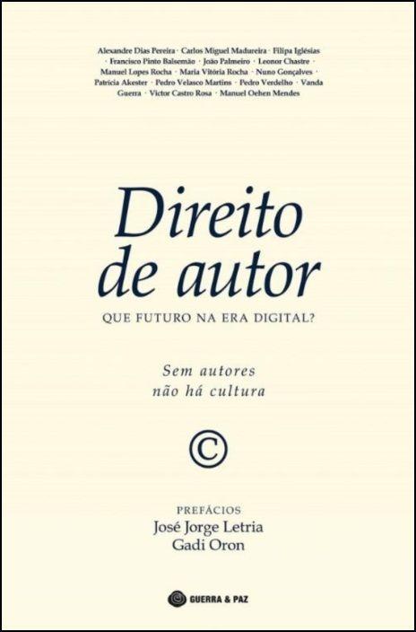 Direito de Autor: que futuro na era digital?