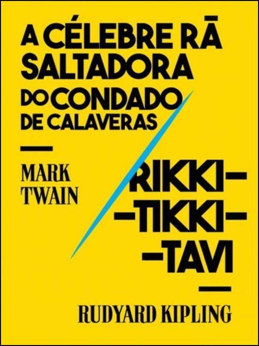 A Célebre Rã Saltadora do Condado de Calaveras / Rikki-Tikki-Tavi