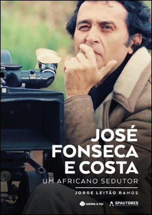 José Fonseca e Costa: um africano sedutor