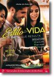 Estilo de Vida - A Dieta Que Resulta