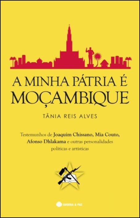 A Minha Pátria é Moçambique