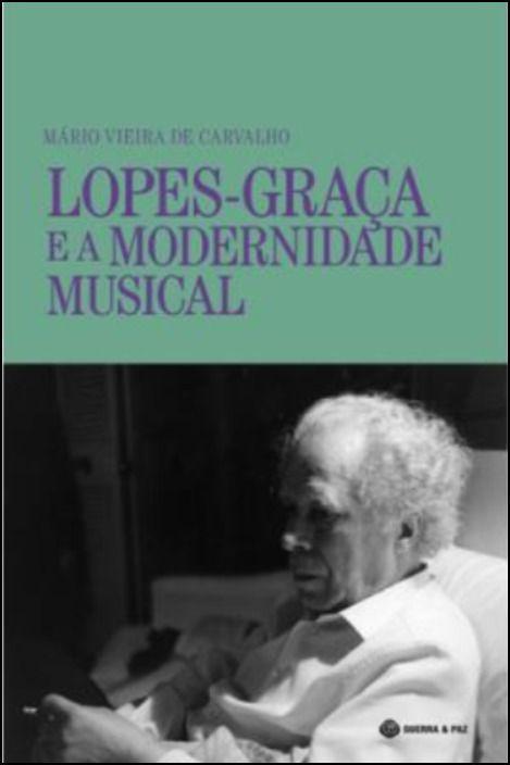Lopes-Graça e a Modernidade Musical
