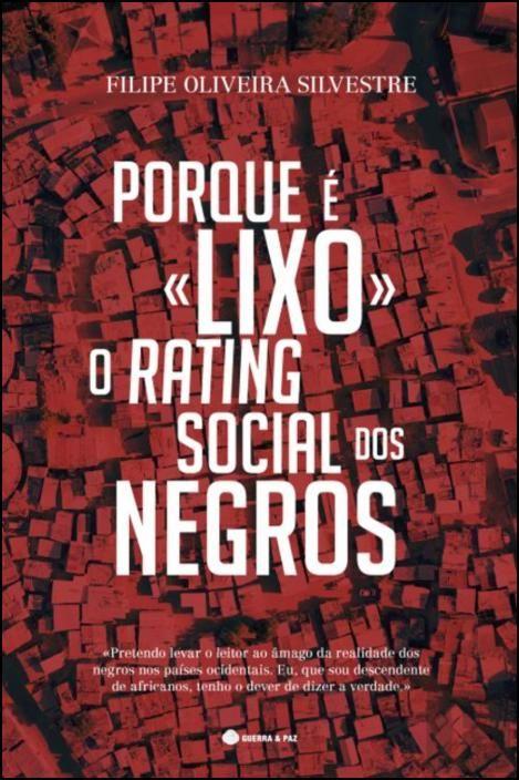 Porque é «Lixo» o Rating Social dos Negros
