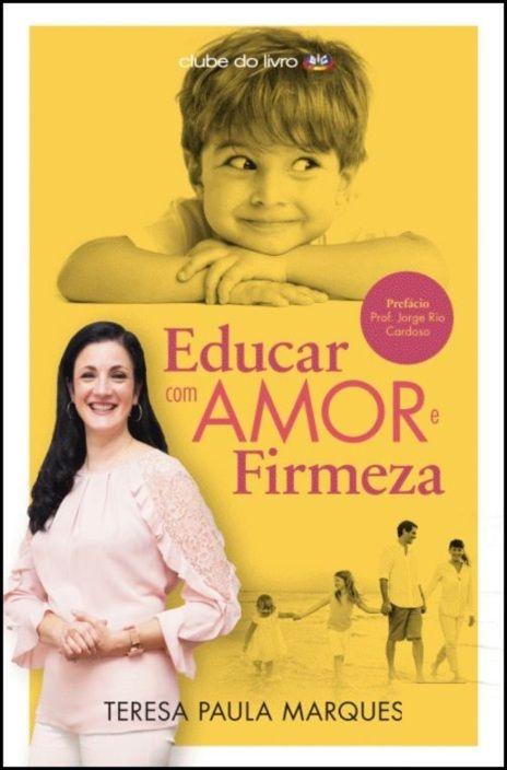 Educar com Amor e Firmeza