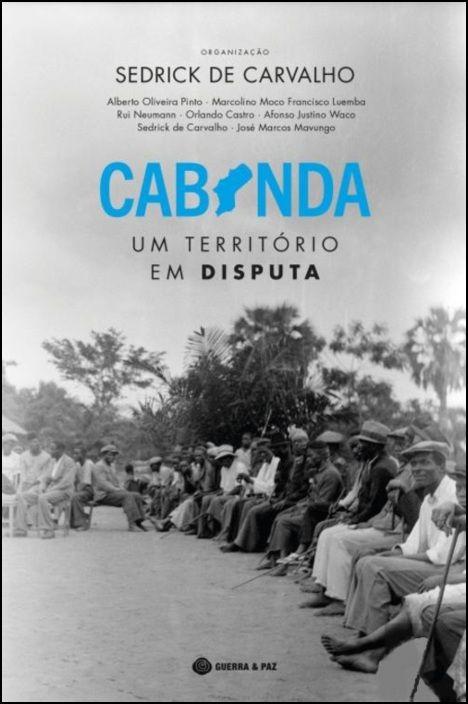 Cabinda - Um Território em Disputa