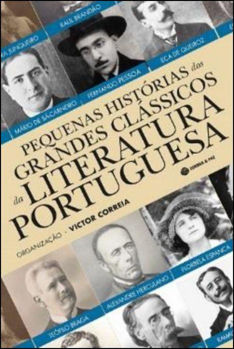 Pequenas Histórias dos Grandes Clássicos da Literatura Portuguesa