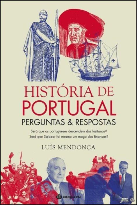 História de Portugal - Perguntas e Respostas