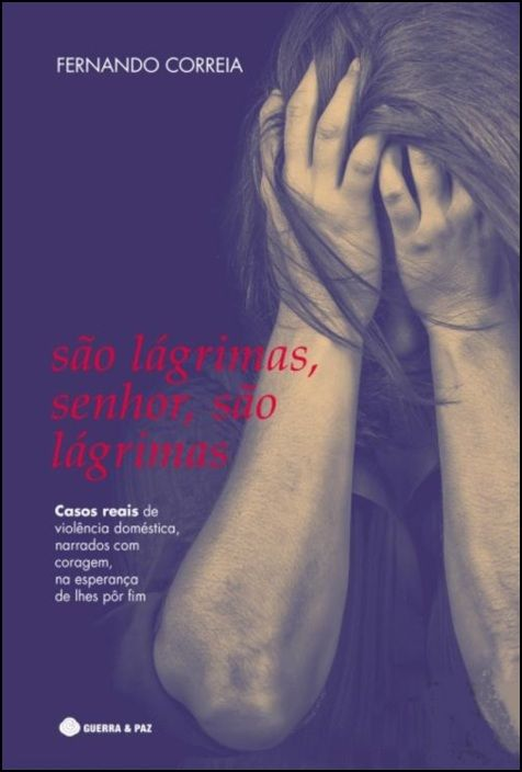 São Lágrimas, Senhor, São Lágrimas