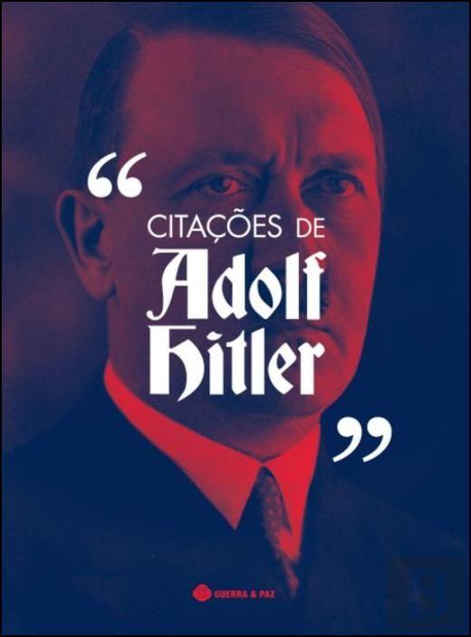 Citações de Adolf Hitler