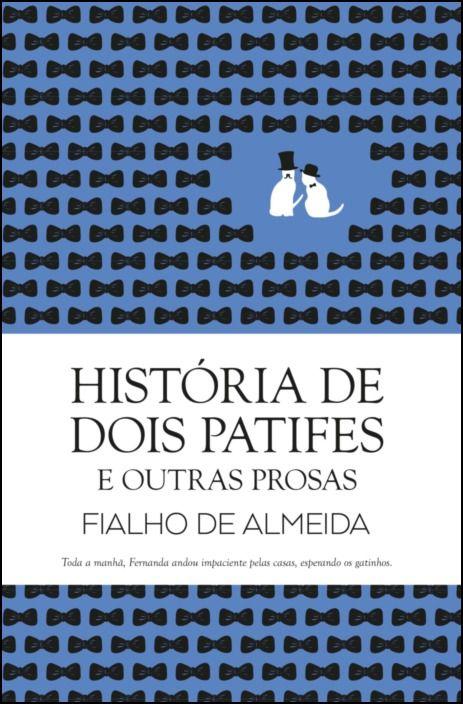 História de Dois Patifes e Outras Prosas