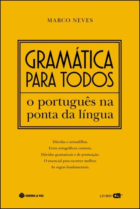 Gramática Para Todos - O Português na Ponta da Língua