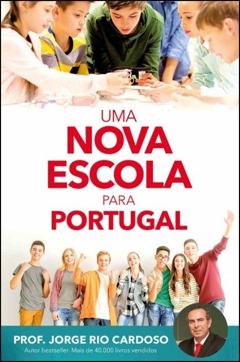 Uma Nova Escola Para Portugal