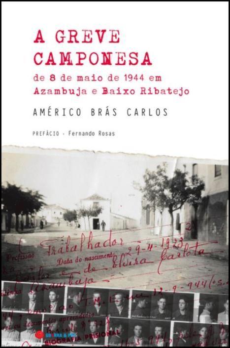 A Greve Camponesa de 8 de Maio de 1944 em Azumbuja e Baixo Ribatejo
