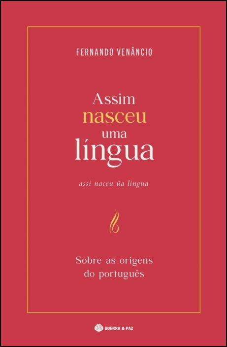 Assim Nasceu Uma Língua