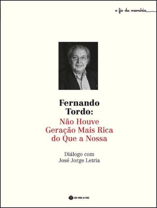 Fernando Tordo: Não Houve Geração Mais Rica do Que a Nossa