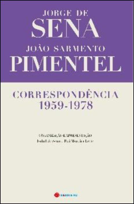 Correspondência 1959 - 1978 Jorge de Sena - João Pimentel