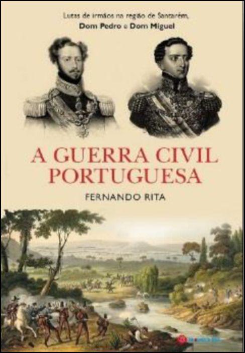 A Guerra Civil Portuguesa