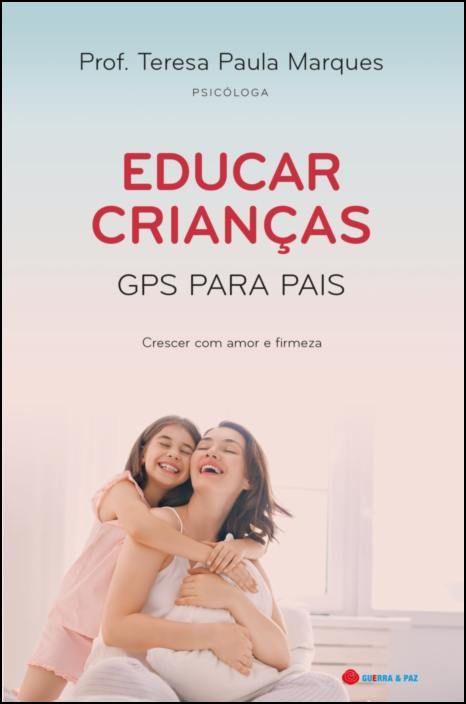 Educar Crianças -  GPS Para Pais