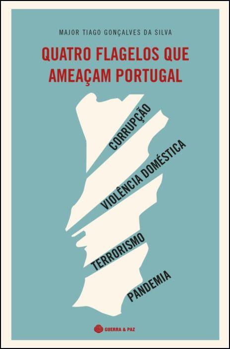 Quatro Flagelos que Ameaçam Portugal