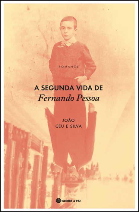 A Segunda Vida de Fernando Pessoa